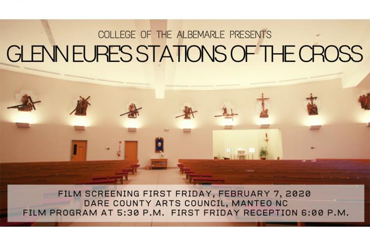Feb. 7: Glenn Eure's Stations of the Cross Film Screening at DCAC