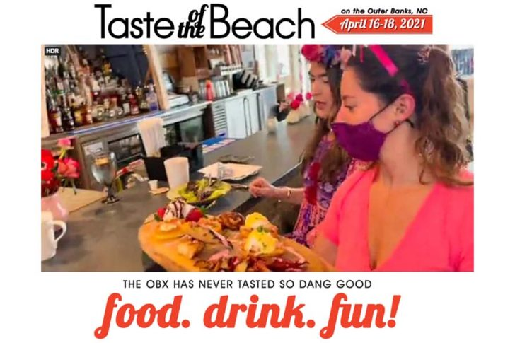 OBX Taste of the Beach Annual Food and Wine Festival, have you gotten your tickets yet?